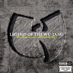 Legend Of The Wu-Tang: Wu-Tang Clan's Greatest Hits