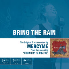 Bring The Rain - The Original Accompaniment Track as Performed by MercyMe