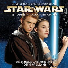 Star Wars Episode II - Attack of the Clones (Original Motion Picture Soundtrack)