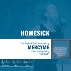 Homesick - The Original Accompaniment Track as Performed by MercyMe