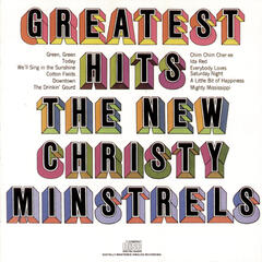 The New Christy Minstrels' Greatest Hits