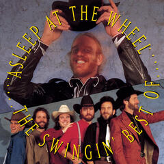 The Swingin' Best Of Asleep At The Wheel