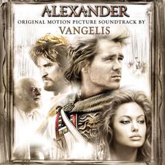 Eternal Alexander from Alexander (Original Motion Picture Soundtrack)