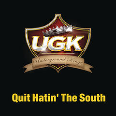 Quit Hatin' The South (Main Version - Clean)