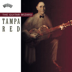 Tampa Red The Guitar Wizard