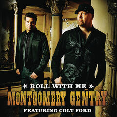 Roll With Me (featuring Colt Ford) (Featuring Colt Ford)