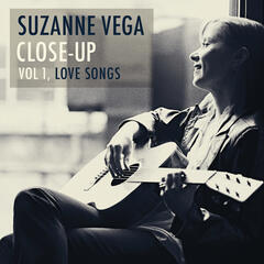Suzanne Vega Close-Up, Vol 1, Love Songs