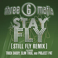 Stay Fly (Remix)