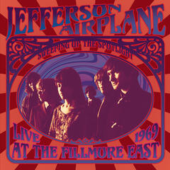 Sweeping Up the Spotlight - Jefferson Airplane Live at the Fillmore East 1969