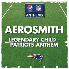 Legendary Child - Patriots Anthem