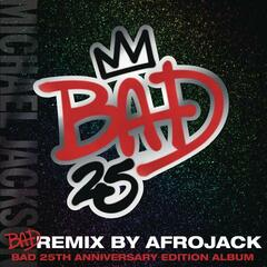 Bad (Remix By Afrojack - Club Mix)