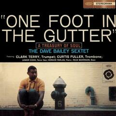 One Foot In The Gutter (A Treasury Of Soul) (With Bonus Track)