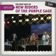 Setlist: The Very Best Of New Riders Of The Purple Sage LIVE