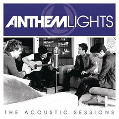 Anthem Lights:  The Acoustic Sessions