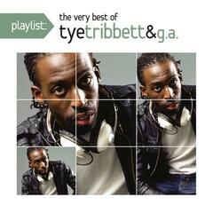 Playlist: The Very Best Of Tye Tribett