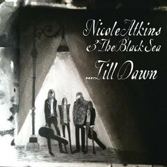 Nicole Atkins & The Black Sea... Till Dawn