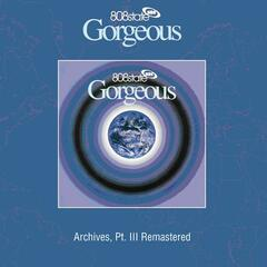 Gorgeous (Archives, Pt. III) [Remastered]
