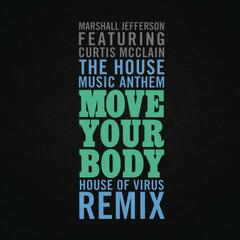 The House Music Anthem (Move Your Body) (House of Virus Remix Radio Edit)