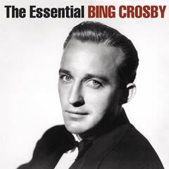 The Essential Bing Crosby