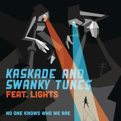 No One Knows Who We Are (Remixes)