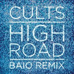 High Road (Baio Remix)