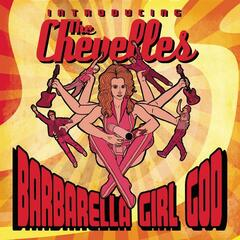 Barbarella Girl God - Introducing The Chevelles