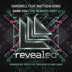 Dare You (Remixes, Part 1)