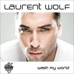 Wash My World (Robbie Rivera's Juicy Mix)
