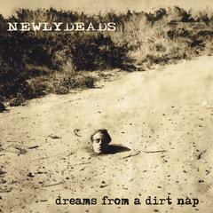 Dreams from a Dirt Nap