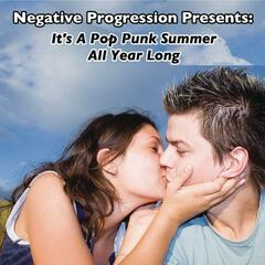 Negative Progression Presents: It's A Pop Punk Summer All Year Long