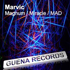 Magnum / Miracle / Mad