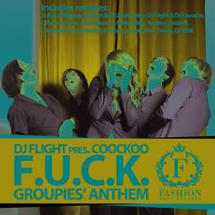 Groupies' Anthem (F.U.C.K.)