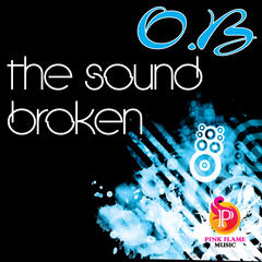 Broken & The Sound