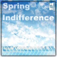 Spring Indifference