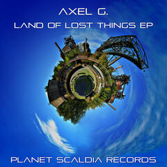 Land Of Lost Things EP