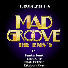Mad Groove (The Remixes)