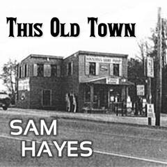 This Old Town - Single