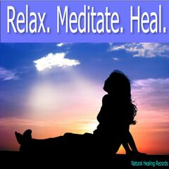 Relax. Meditate. Heal.