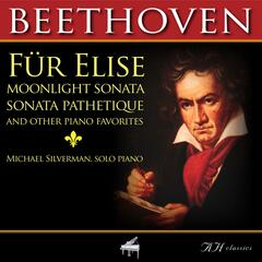 Beethoven Fur Elise, Moonlight Sonata, Sonata Pathetique and Other Piano Favorites
