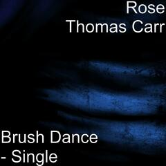 Brush Dance (feat. Mr Darren Thomas Carr & Mr H. Sanchez) - Single