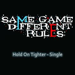 Hold On Tighter - Single