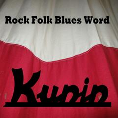 Rock Folk Blues Word