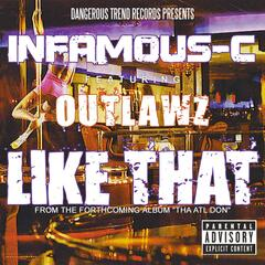 Like That [feat. Outlawz] - Single