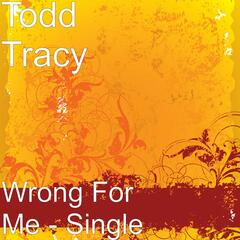 Wrong For Me - Single