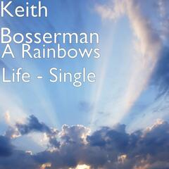 A Rainbows Life - Single
