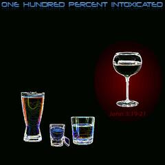 One Hundred Percent Intoxicated - Single