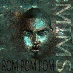 Rom Pom Pom (feat. Homeboy & Home Slice) - Single