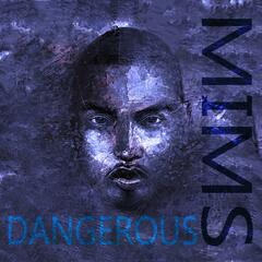 Dangerous (feat. Kobrah) - Single