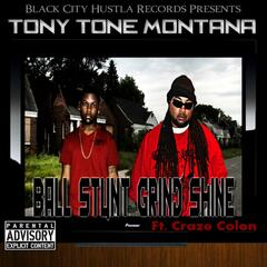 Ball,Stunt,Grind,Shine (feat. Craze Colon) - Single