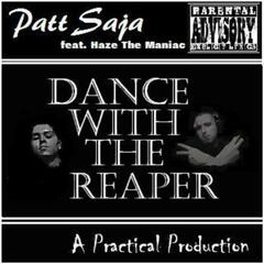 Dance With the Reaper (feat. Haze the Maniac) - Single